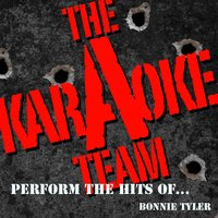 The Karaoke a Team Perform the Hits of Bonnie Tyler — Karaoke A Team