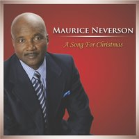 A Song for Christmas — Maurice Neverson