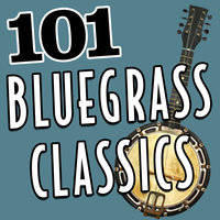 101Hits -  Bluegrass Classics — Flatt & Scruggs