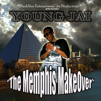 """The Memphis Makeover"" — Young Jai"