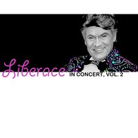 In Concert, Vol. 2 — Liberace
