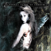 A Virgin And A Whore — Eternal Tears Of Sorrow