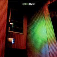 Covers — Placebo