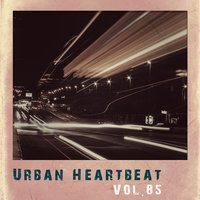 Urban Heartbeat,Vol.85 — сборник