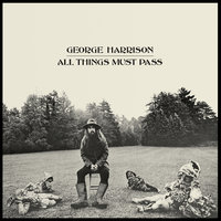 All Things Must Pass — George Harrison