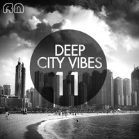 Deep City Vibes, Vol. 11 — сборник
