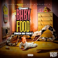 Baby Food (Trick or Treat) — Springz