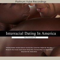 Interracial Dating in America (Going Deeper) [The Soundtrack] — сборник
