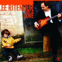 This Is Love — Lee Ritenour