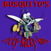 Wicky Wacky Woo — The Busquitos