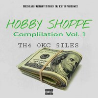 Compilation, Vol.1: Th4 0kc 5iles — Hobby Shoppe