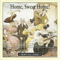 Home, Sweet Home! The 19th Century Music Party — сборник