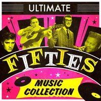 Ultimate Fifties Music Collection — сборник