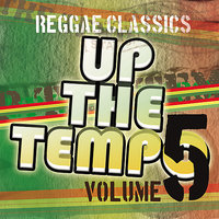 Up the Tempo - Reggae Classics Vol. 5 — сборник