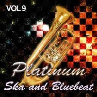Platinum Ska and Bluebeat, Vol. 9 — сборник