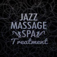 Jazz Massage Spa Treatment — сборник