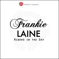 Riders in the Sky — Frankie Laine