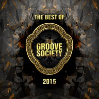 The Best of the Groove Society 2015 — сборник