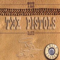 Fully Loaded — The Tex Pistols Band