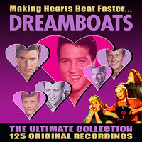 Dreamboats - The Ultimate Collection - 125 Original Recordings — сборник