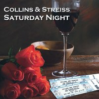 Saturday Night — Collins and Streiss