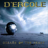 Dreams of the Heart — D'Ercole