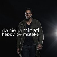 Happy By Mistake — Daniel Aminati