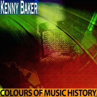 Colours of Music History — Kenny Baker
