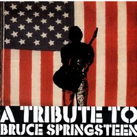 A Tribute To Bruce Springsteen — сборник