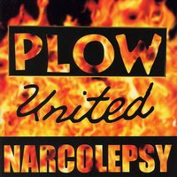 Narcolepsy — Plow United