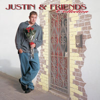 Justin and Friends Collection — Justin Young