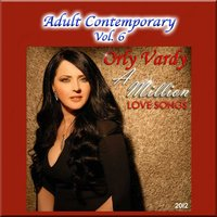 Adult Contemporary Vol. 6: A Million Love Songs — Orly Vardy