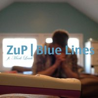 Blue Lines (feat. Mark Leach) — ZUP, Mark Leach