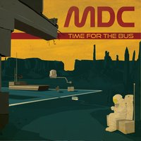 Time for the Bus — ART-X, MDC, Art-X, MDC