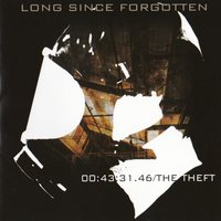 The Theft — Long Since Forgotten