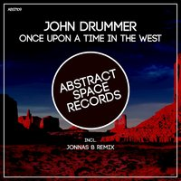 Once Upon a Time in the West — John Drummer