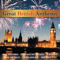 Great British Anthems — John Lennon, Paul McCartney, Ronald Binge, John Bacchus Dykes, Jeremiah Clarke