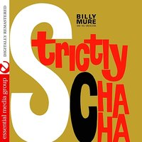 Strictly Cha Cha — Billy Mure