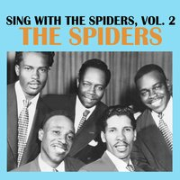 Sing with the Spiders, Vol. 2 — The Spiders