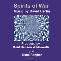 Spirits of War — David Berlin