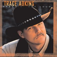Dreamin' Out Loud — Trace Adkins
