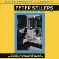 The Peter Sellers Collection — Peter Sellers