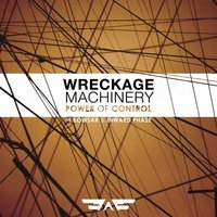 Power of Control / White Eyes — Wreckage Machinery