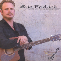 Live at the Christoff: Ballads and Love songs — Eric Fridrich