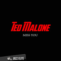 Miss You — Ted Malone