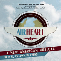 Airheart — The Royal Crown Players