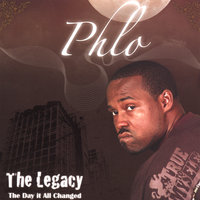 The Legacy: The Day It All Changed — Phlo