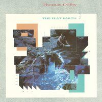 The Flat Earth — Thomas Dolby
