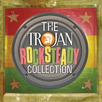 The Trojan: Rocksteady Collection — сборник