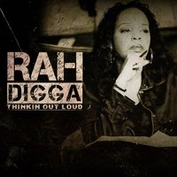 Thinkin out Loud — Rah Digga